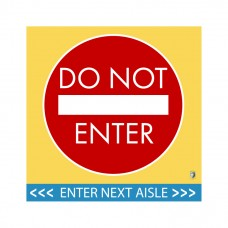 "HealthShield™ - Sticker Decal: ""Do Not Enter, Enter Next Aisle"""